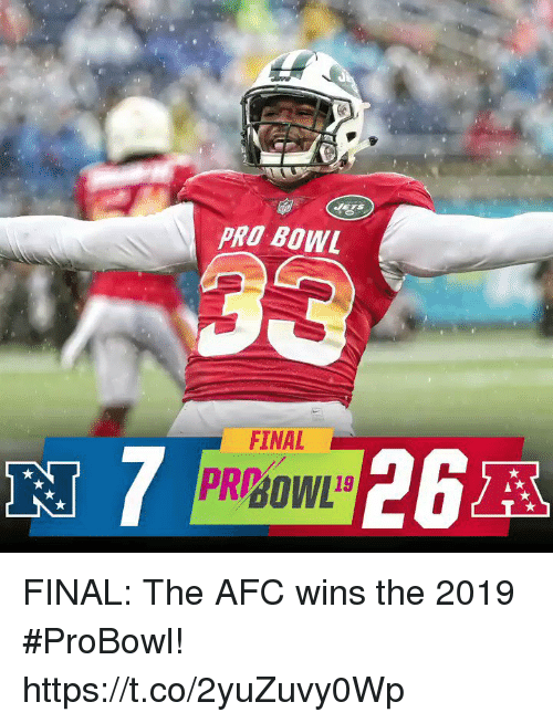 Memes, Pro, and 🤖: PRO BOW  FINAL FINAL: The AFC wins the 2019 #ProBowl! https://t.co/2yuZuvy0Wp