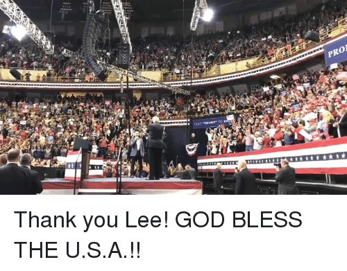 God, Thank You, and Pro: PRO Thank you Lee! GOD BLESS THE U.S.A.!!