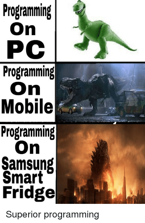 Mobile, Samsung, and Superior: Programning  PC  Programming  On  Mobile  Programming  On  Samsung  Fridge Superior programming