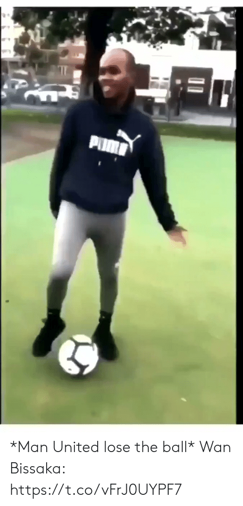 Soccer, United, and Man United: PUM *Man United lose the ball*   Wan Bissaka:  https://t.co/vFrJ0UYPF7