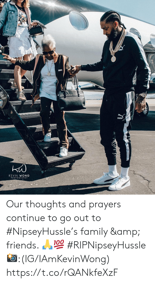 thoughts and prayers: PUMA  KEVIN WONG  PHOTOGRAPHY Our thoughts and prayers continue to go out to #NipseyHussle's family & friends. 🙏💯 #RIPNipseyHussle 📸:(IG/IAmKevinWong) https://t.co/rQANkfeXzF