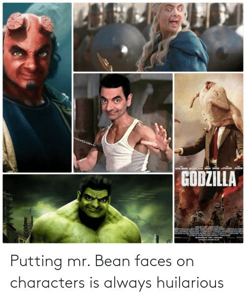faces: Putting mr. Bean faces on characters is always huilarious