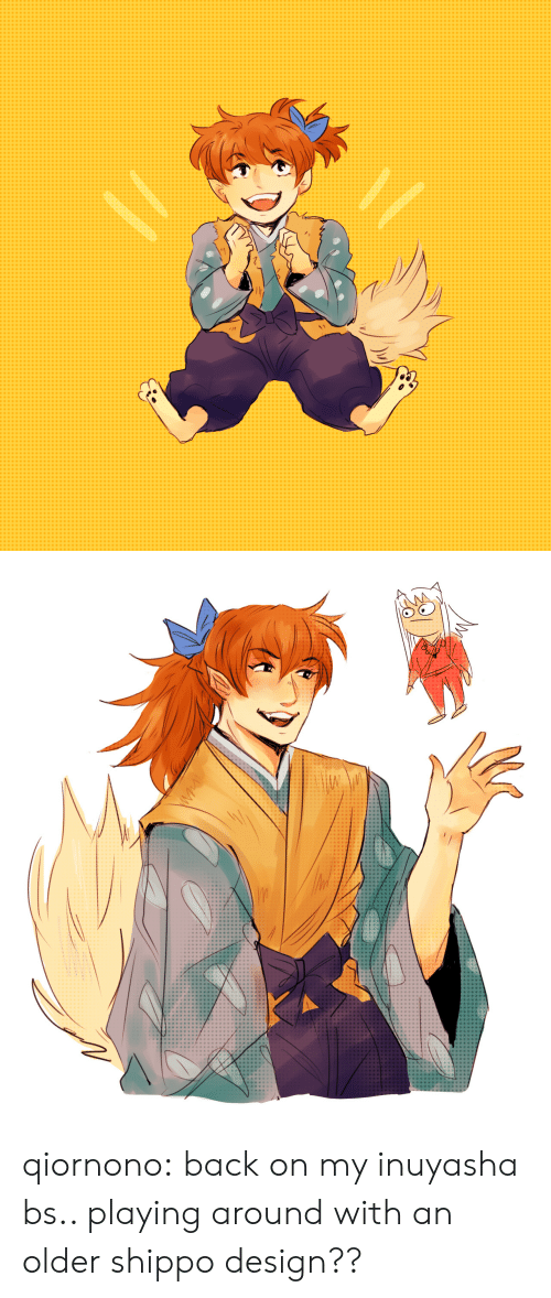 Target, Tumblr, and Blog: qiornono:  back on my inuyasha bs.. playing around with an older shippo design??