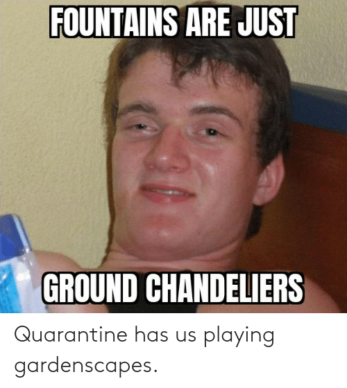 playing: Quarantine has us playing gardenscapes.