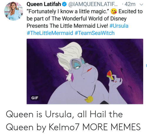 """the little mermaid: Queen Latifah  """"Fortunately I know a little magic.""""  be part of The Wonderful World of Disney  @IAMQUEENLATI.. 42m  Excited to  Tnial  Presents The Little Mermaid Live! #Ursula  #TheLittleMermaid #TeamSeaWitch  GIF Queen is Ursula, all Hail the Queen by Kelmo7 MORE MEMES"""