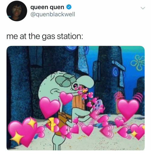 Quen: queen quen  @quenblackwell  me at the gas station
