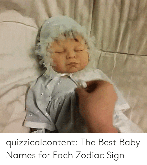 Baby: quizzicalcontent:    The Best Baby Names for Each Zodiac Sign