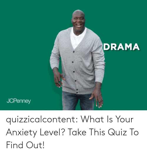 Discover: quizzicalcontent:  What Is Your Anxiety Level? Take This Quiz To Find Out!