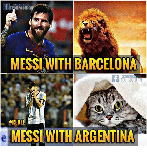 Barcelona, Memes, and Argentina: R E A L  fTrolFootiall  MESSI WITH BARCELONA  rOlF0O  R E  (少  #REBEL  MESSI WITH ARGENTINA