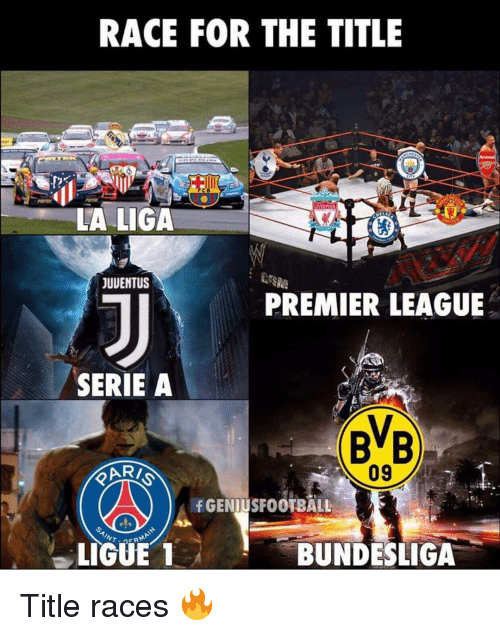bundesliga: RACE FOR THE TITLE  LA LIGA  JUUENTUS  PREMIER LEAGUE  SERIE A  BB  AR  09  fGENIUSFOOTBALL  BUNDESLIGA Title races 🔥