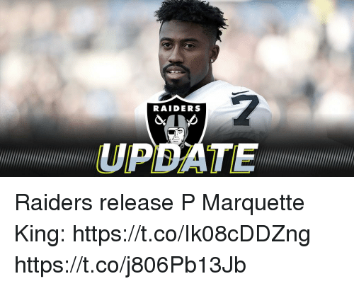 Memes, Raiders, and 🤖: RAIDERS  UPDATE Raiders release P Marquette King: https://t.co/Ik08cDDZng https://t.co/j806Pb13Jb