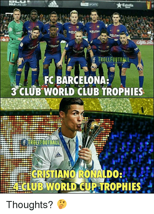 Barcelona, Club, and Cristiano Ronaldo: Rakut  Rakuten  core  FC BARCELONA  3 CLUB WORLD CLUB TROPHIES  CRISTIANO/RONALDO:tHuè  EUB WORLD CUPTROPHIES Thoughts? 🤔