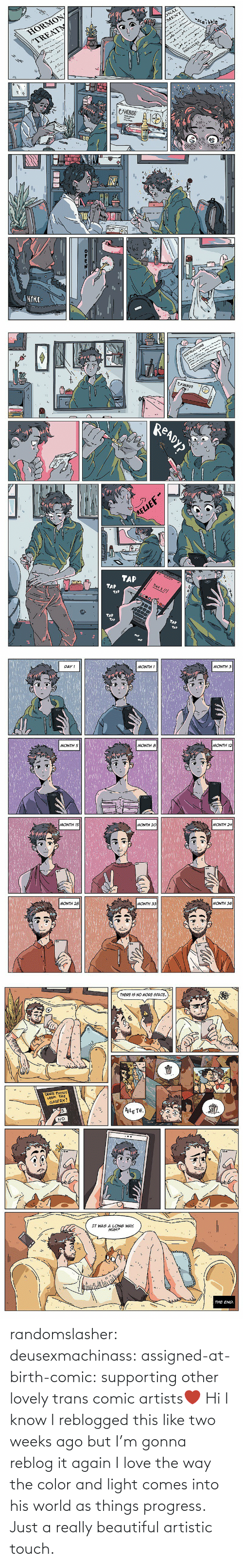 Hi: randomslasher: deusexmachinass:  assigned-at-birth-comic: supporting other lovely trans comic artists❤  Hi I know I reblogged this like two weeks ago but I'm gonna reblog it again  I love the way the color and light comes into his world as things progress. Just a really beautiful artistic touch.