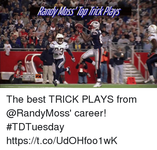 randy moss: Randy Moss Top Trick Pays The best TRICK PLAYS from @RandyMoss' career! #TDTuesday https://t.co/UdOHfoo1wK