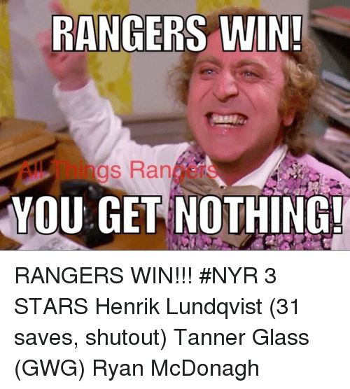Rangers Win Gs Rank You Get Nothing Rangers Win Nyr 3 Stars