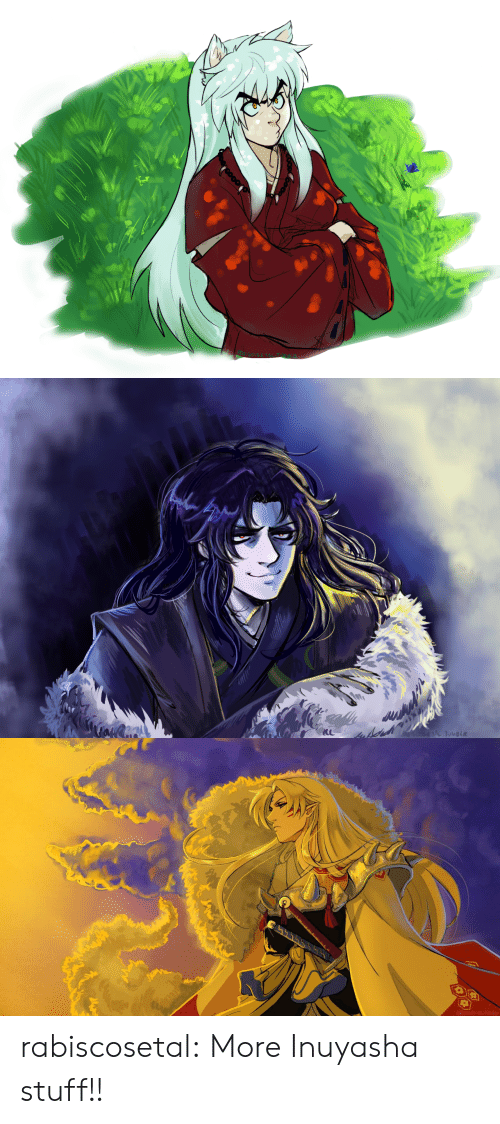 Target, Tumblr, and Blog: RANIS COSE TAL TUMBLR rabiscosetal:  More Inuyasha stuff!!