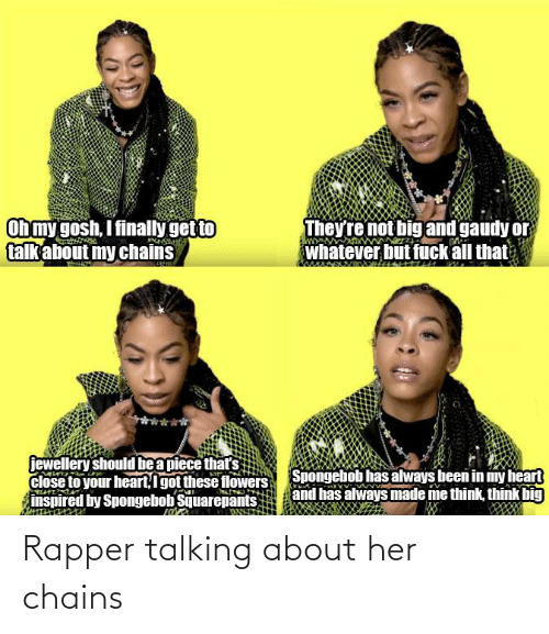 rapper: Rapper talking about her chains