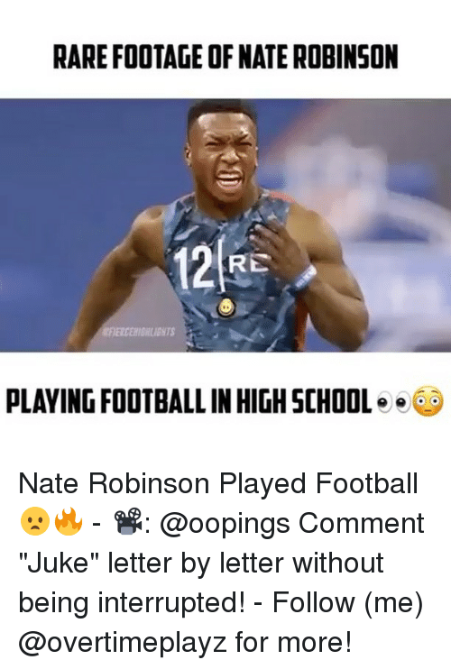 "juke: RARE FOOTAGE OF NATE ROBINSON  RE  PLAYING FOOTBALL INHIGHSCHOOL  e Nate Robinson Played Football😦🔥 - 📽: @oopings Comment ""Juke"" letter by letter without being interrupted! - Follow (me) @overtimeplayz for more!"