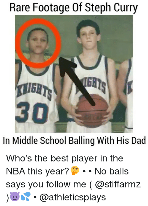 rare footage: Rare Footage Of Steph Curry  In Middle School Balling With His Dad Who's the best player in the NBA this year?🤔 • • No balls says you follow me ( @stiffarmz )😈💦 • @athleticsplays