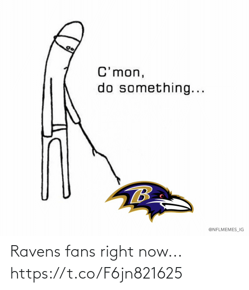 Ravens: Ravens fans right now... https://t.co/F6jn821625