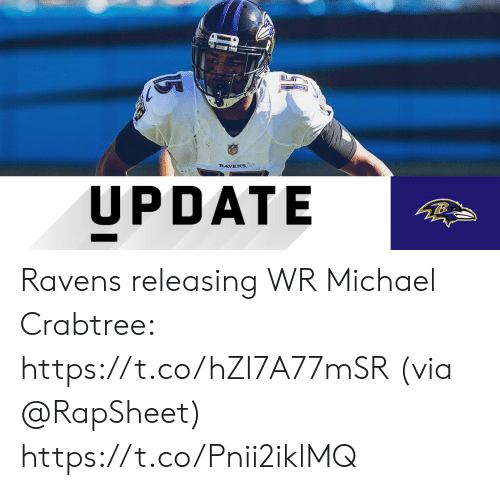 Memes, Michael, and Ravens: RAVENS  UPDATE Ravens releasing WR Michael Crabtree: https://t.co/hZI7A77mSR (via @RapSheet) https://t.co/Pnii2iklMQ