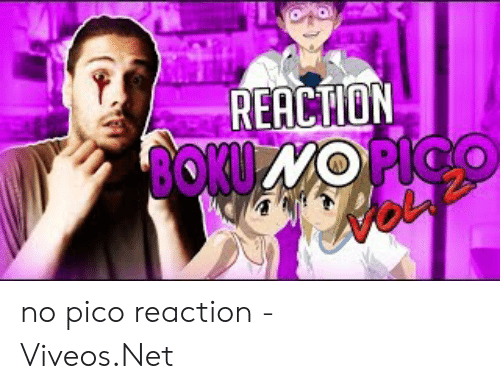 Viveos: REACTION  80KU MO PICO  Heip no pico reaction - 免费在线视频最佳电影电视节目 - Viveos.Net