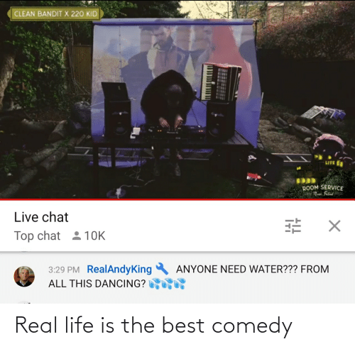 Comedy: Real life is the best comedy