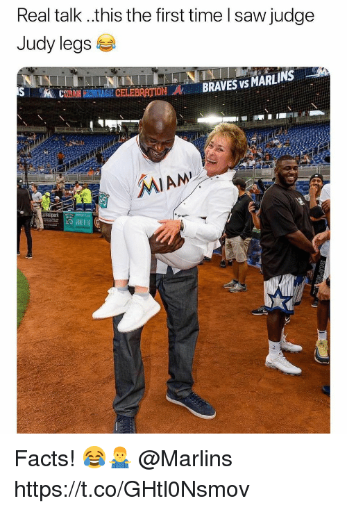 Facts, Judge Judy, and Saw: Real talk ..this the first time l saw judge  Judy legs  İN BRAVES vs MARLINS-  MAL CTANHEEMİGECELEBRATION  2 Facts! 😂🤷♂️ @Marlins https://t.co/GHtl0Nsmov