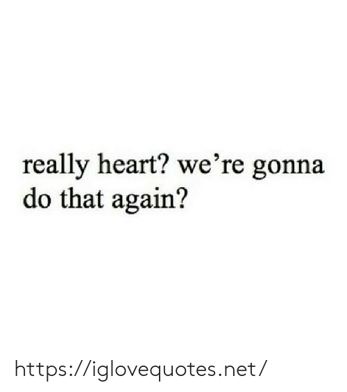 Heart, Net, and Href: really heart? we're gonna  do that again? https://iglovequotes.net/