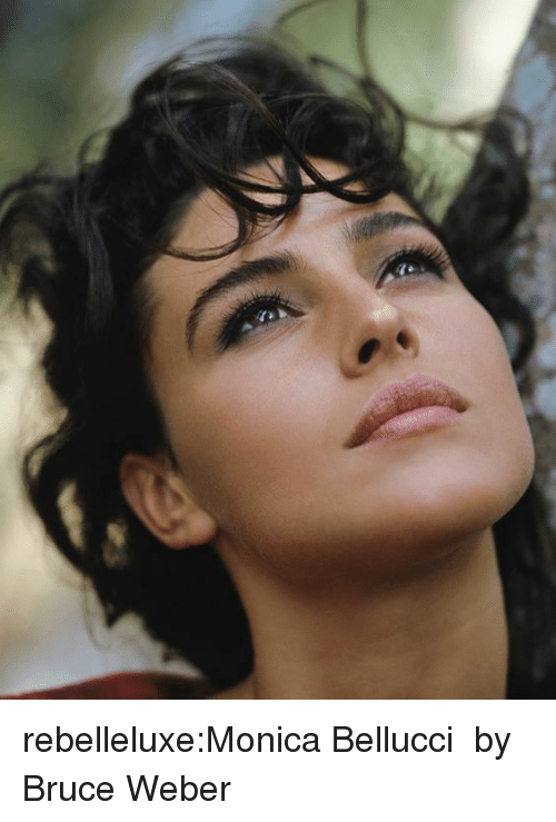 Tumblr, Blog, and Com: rebelleluxe:Monica Bellucci  by Bruce Weber