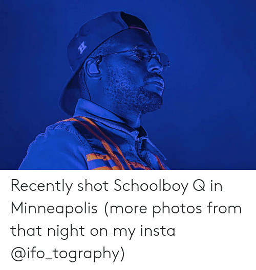 ScHoolboy Q: Recently shot Schoolboy Q in Minneapolis (more photos from that night on my insta @ifo_tography)