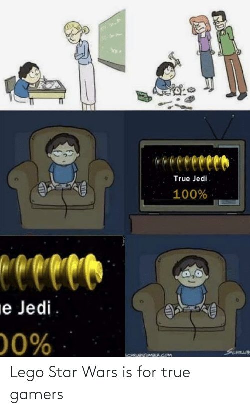 Star Wars: reco  True Jedi.  100%  Ceccco  ie Jedi  00%  SCNUY  SCHRURSTUMAR.COM Lego Star Wars is for true gamers
