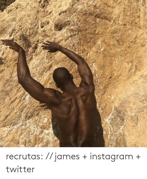Umblr: recrutas: // james + instagram + twitter
