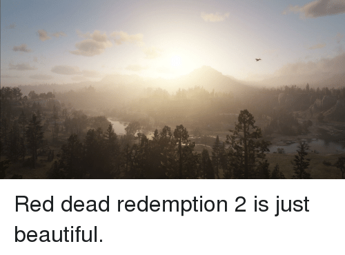 Beautiful, Red Dead Redemption, and Red Dead