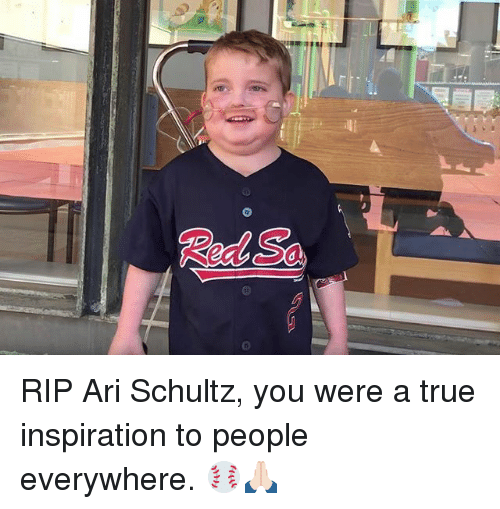 Mlb, True, and Inspiration: Red Sa RIP Ari Schultz, you were a true inspiration to people everywhere. ⚾️🙏🏻