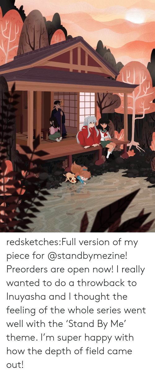 Target, Tumblr, and Blog: redsketches:Full version of my piece for @standbymezine! Preorders are open now! I really wanted to do a throwback to Inuyasha and I thought the feeling of the whole series went well with the 'Stand By Me' theme. I'm super happy with how the depth of field came out!