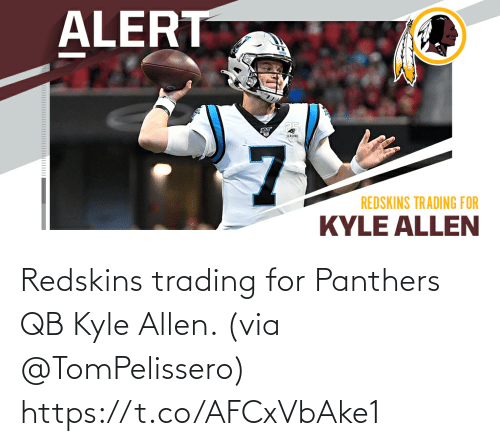 Panthers: Redskins trading for Panthers QB Kyle Allen. (via @TomPelissero) https://t.co/AFCxVbAke1