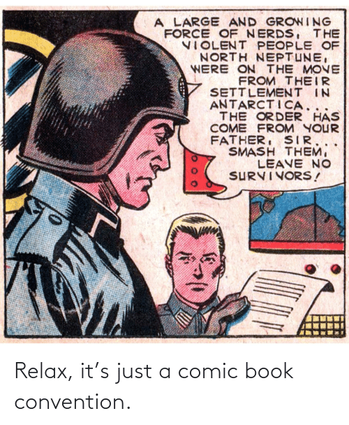 relax: Relax, it's just a comic book convention.