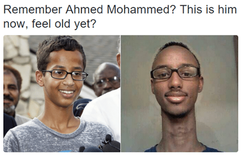 remember ahmed mohammed this is him now feel old yet 1706636 remember ahmed mohammed? this is him now feel old yet? ahmed