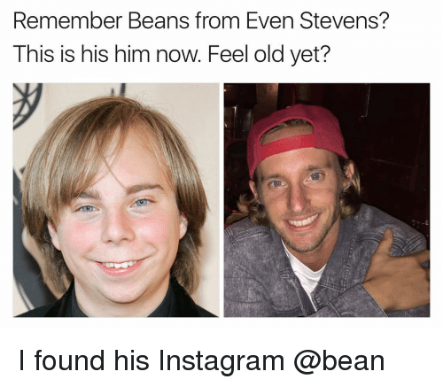 even stevens: Remember Beans from Even Stevens?  This is his him now. Feel old yet? I found his Instagram @bean