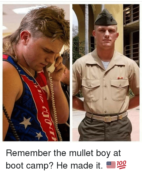 Memes, Boy, and 🤖: Remember the mullet boy at boot camp? He made it. 🇺🇸💯