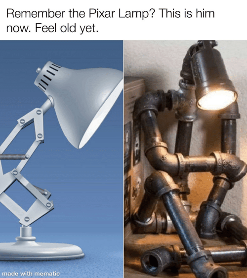 Feel Old Yet: Remember the Pixar Lamp? This is him  now. Feel old yet.  made with mematic