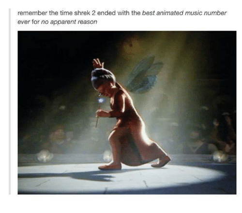 the best animation: remember the time shrek 2 ended with the best animated music number  ever for no apparent reason