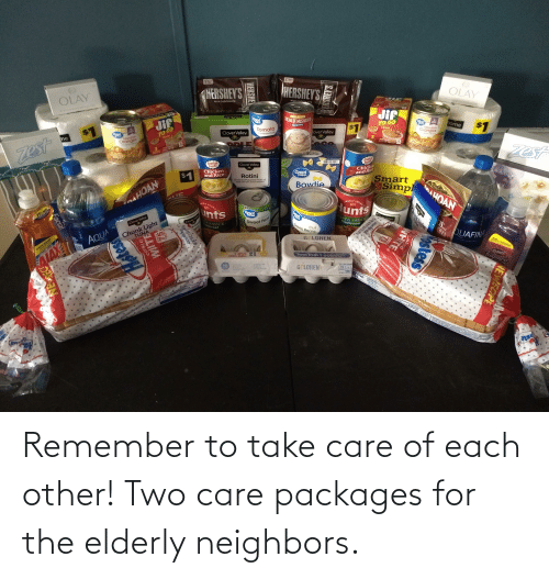 packages: Remember to take care of each other! Two care packages for the elderly neighbors.