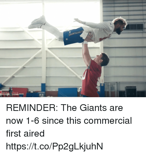 Aired: REMINDER: The Giants are now 1-6 since this commercial first aired https://t.co/Pp2gLkjuhN