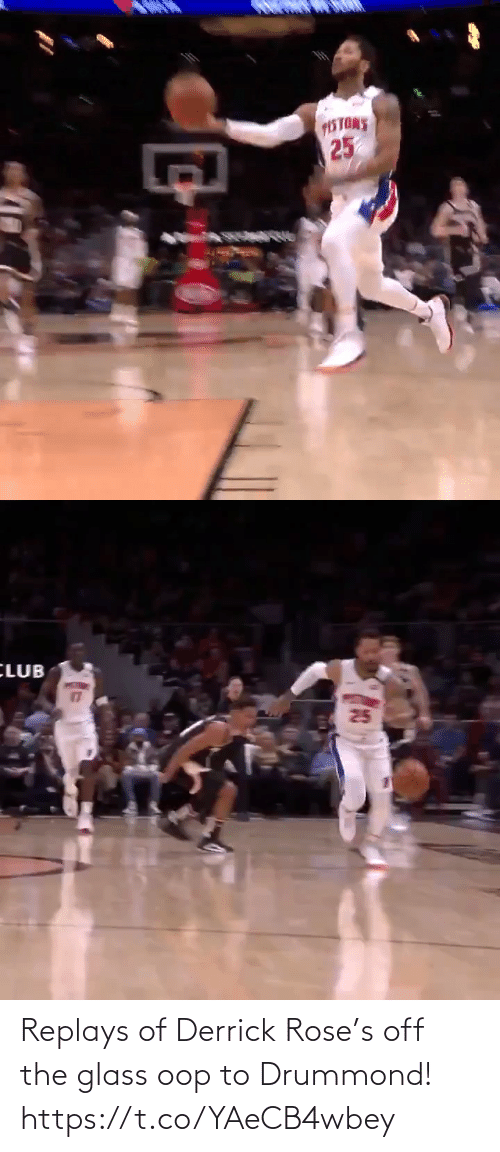 Derrick Rose: Replays of Derrick Rose's off the glass oop to Drummond!  https://t.co/YAeCB4wbey
