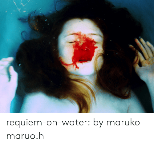 Tumblr, Blog, and Flickr: requiem-on-water:  bymaruko maruo.h