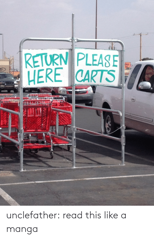 Return: RETURN PLEASE  HERE CARTS  lage  In unclefather:  read this like a manga