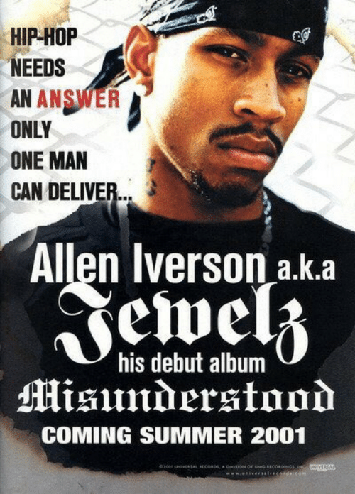 Allen Iverson: rg  HIP-HOP  NEEDS  AN ANSWER  ONLY  ONE MAN  CAN DELIVER...  Allen iverson a.k.a  his debut album  COMING SUMMER 2001