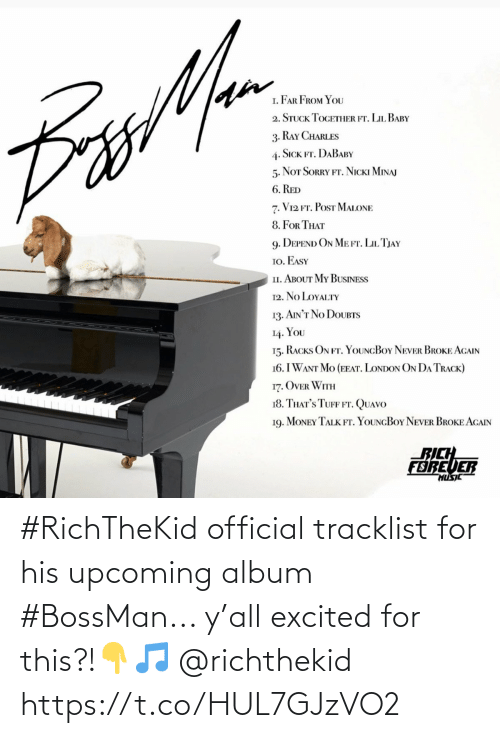 Tracklist: #RichTheKid official tracklist for his upcoming album #BossMan... y'all excited for this?!👇🎵 @richthekid https://t.co/HUL7GJzVO2